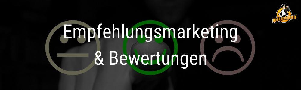 Empfehlungsmarketing und Bewertungen Onlinemarketing und Neukundengewinnung www.Neukundenheld.de