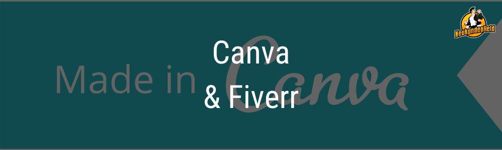 Fiverr und Canva Onlinemarketing und Neukundengewinnung www.Neukundenheld.de